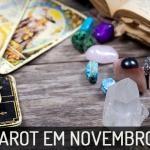Previsões do Tarot para cada signo: Novembro