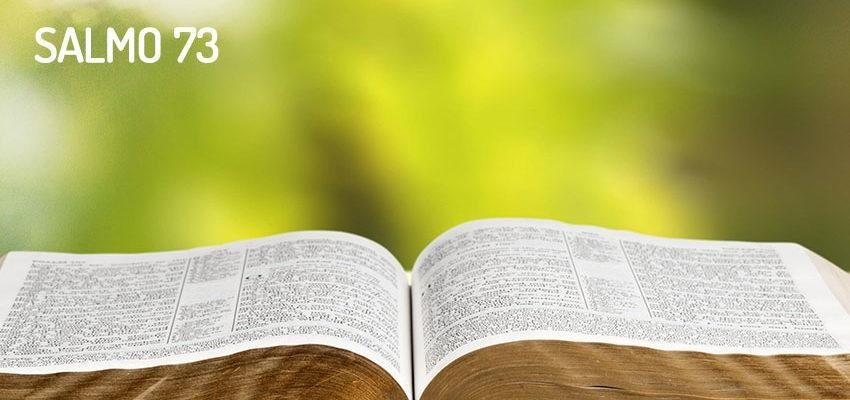 Salmo 73 - Quem tenho eu no céu senão a ti?