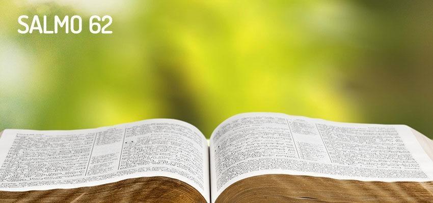 Salmo 62 – Somente em Deus eu encontro minha paz