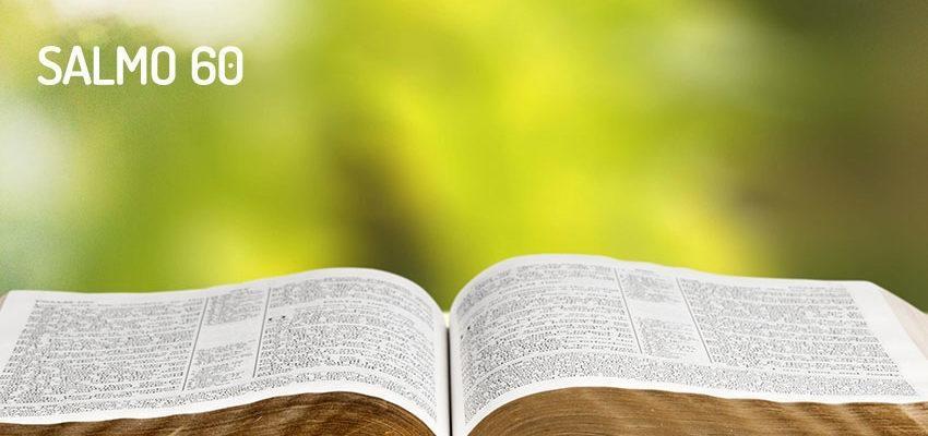 Salmo 60 – Derrota e Vitória