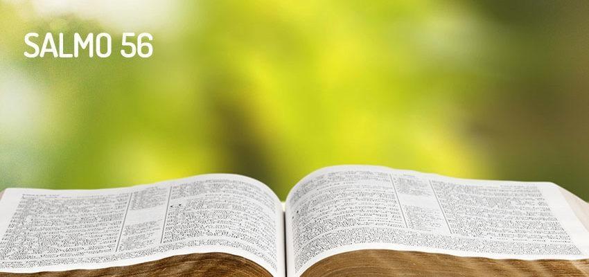 Salmo 56 – Deus está sempre ao nosso lado