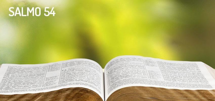 Salmo 54 - Um pedido de Assistência a Deus