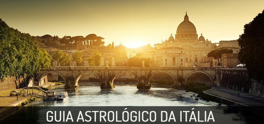 Guia Astrológico da Itália: país da massa, da arte e bela natureza