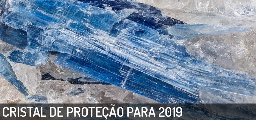 Cristal regente de 2019: Cianita Azul, a Espada de Miguel