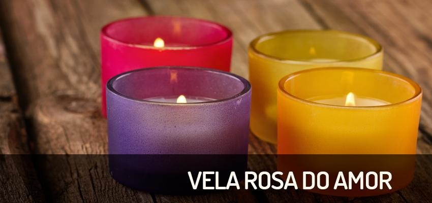 Vela Rosa – descubra o poder dessa vela para fortalecer o amor