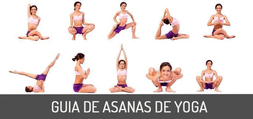 Guia de Asanas de Yoga: saiba tudo sobre as posturas e como praticar