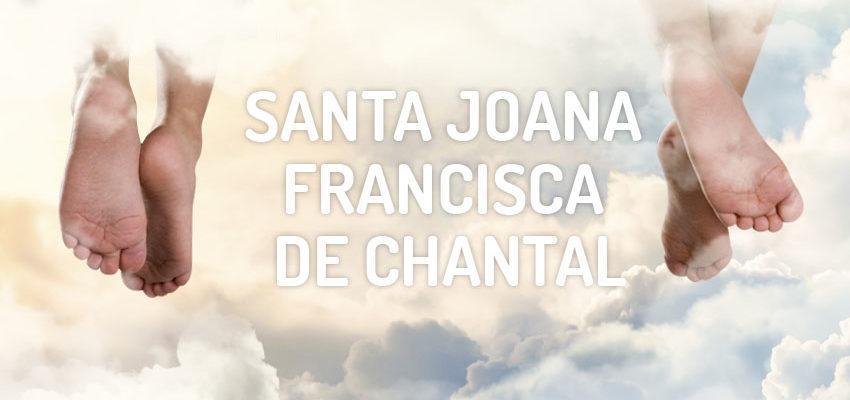 Santo do dia 12 de agosto: Santa Joana Francisca de Chantal