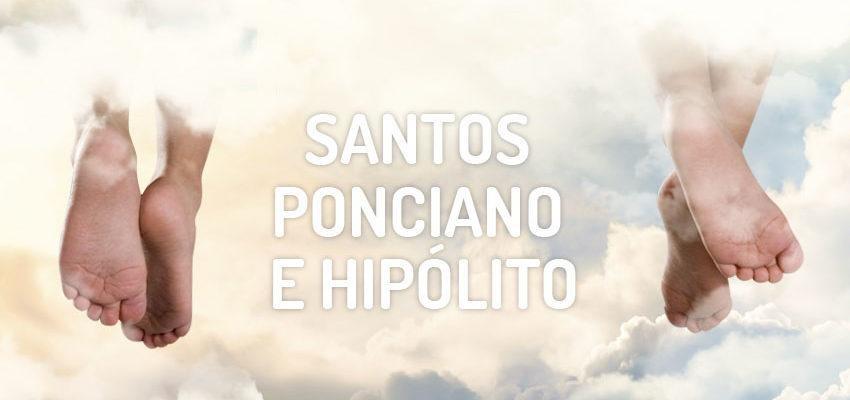 Santo do dia 13 de agosto: Santos Ponciano e Hipólito