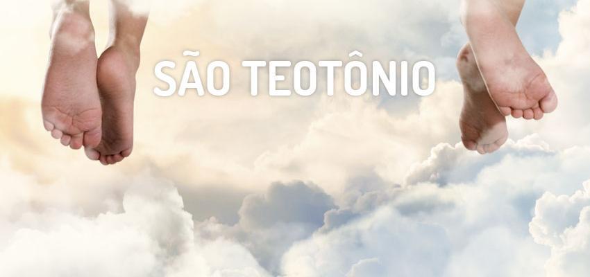 Santo do dia 18 de fevereiro: São Teotônio