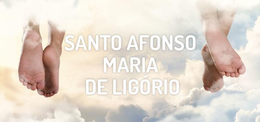 Santo do dia 01 de agosto: Santo Afonso Maria de Ligório