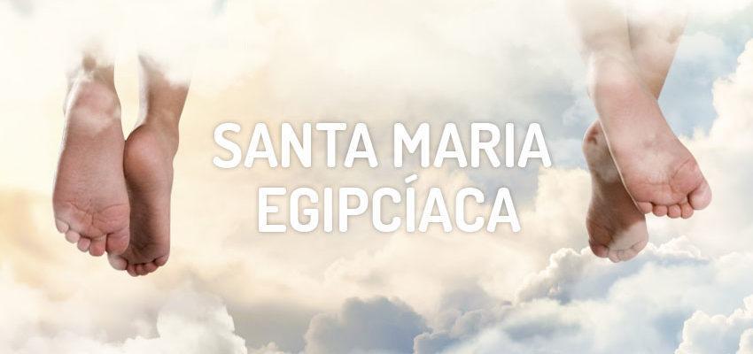 Santo do dia 22 de abril: Santa Maria Egipcíaca