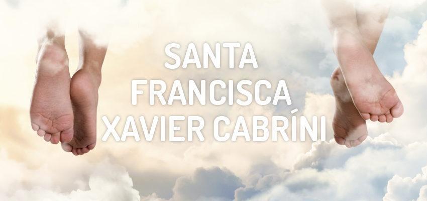 Santo do dia 22 de dezembro: Santa Francisca Xavier Cabríni