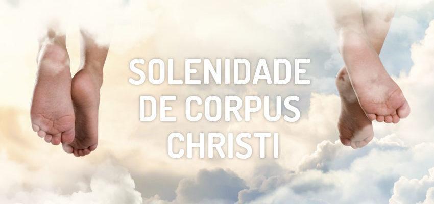 Santo do dia 26 de maio: Solenidade de Corpus Christi