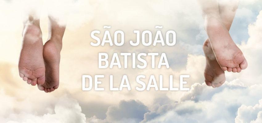 Santo do dia 07 de abril: São João Batista de La Salle