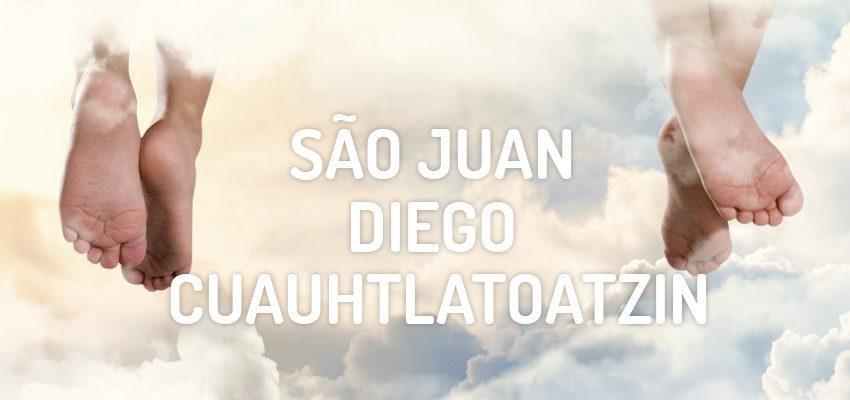 Santo do dia 09 de dezembro: São Juan Diego Cuauhtlatoatzin