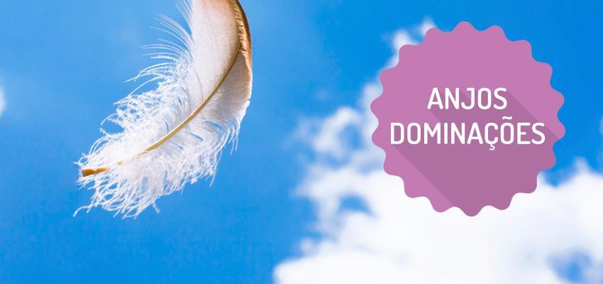Os Anjos Dominações