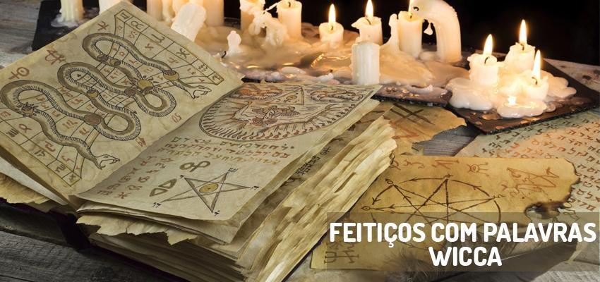 Feitiços com palavras Wicca – conheça o poder da fala