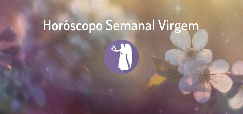 Horóscopo Signo Virgem - Horóscopo Semanal Virgem