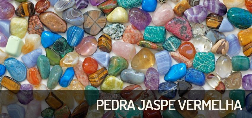 Pedra Jaspe Vermelha: pedra da vitalidade e sexualidade