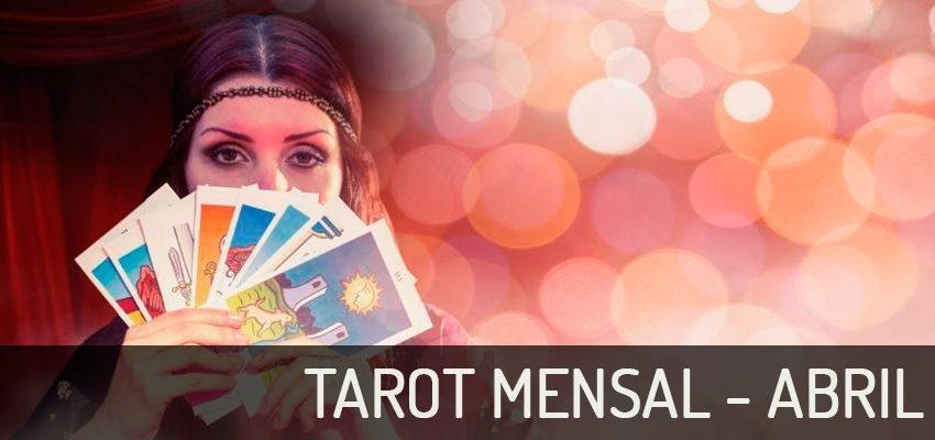 Previsões de Tarot para Abril - as orientações que você precisa estão aqui