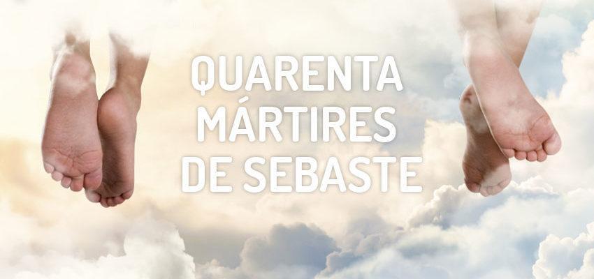 Santo do dia 10 de março: Quarenta mártires de Sebaste