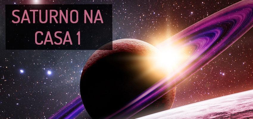 Saturno na Casa 1: perfil e significados