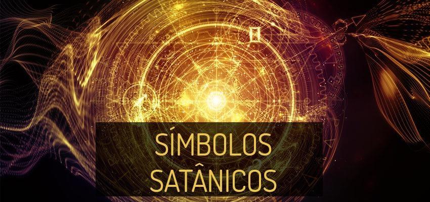 Símbolos satânicos: descubra a simbologia por trás de Satã