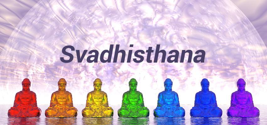 Desvendando o significado dos chakras – Svadhisthana