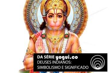 Hanuman: saiba tudo sobre esse deus indiano