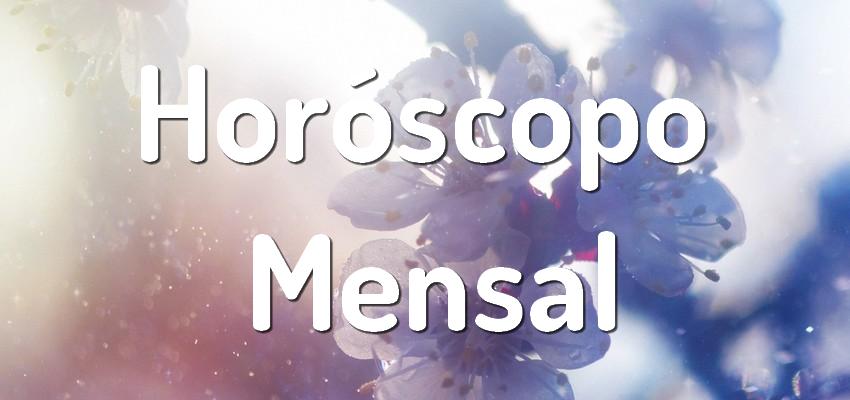 Leia Agora o Seu Horóscopo Mensal