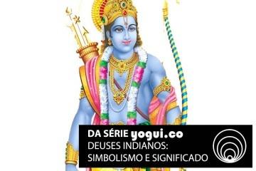 Rama: saiba tudo sobre esse deus indiano