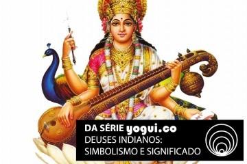 Saraswati: saiba tudo sobre essa deusa indiana